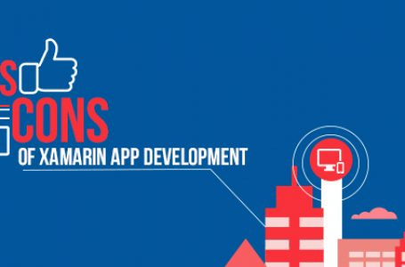 Pros and Cons of Xamarin App Development