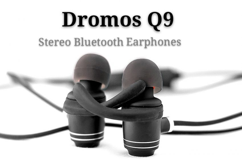 Brief Review Of Dromos Q9 Stereo Bluetooth Earphones